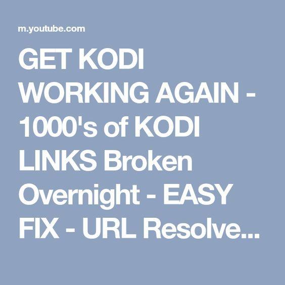 GET KODI WORKING AGAIN - 1000's of KODI LINKS Broken Overnight