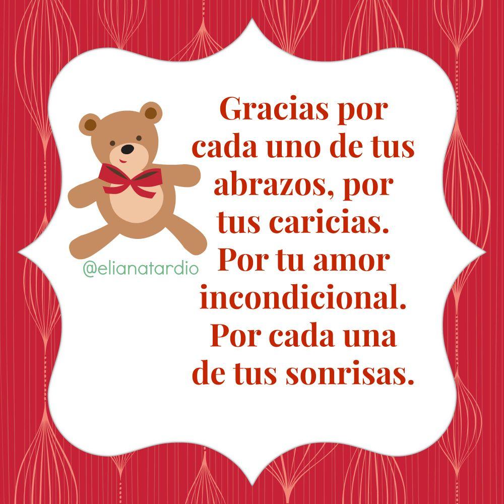 Gracias Por Cada Uno De Tus Abrazos Frases De Amor Para Los Hijos