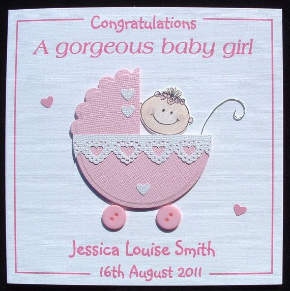 Personalised Handmade Congratulations New Baby Girl Card My Cards Are Made With Loving Care, And