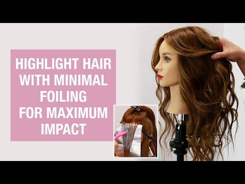 How To: Highlight Hair with Minimal Foiling for Maximum Impact | Kenra Professional - YouTube