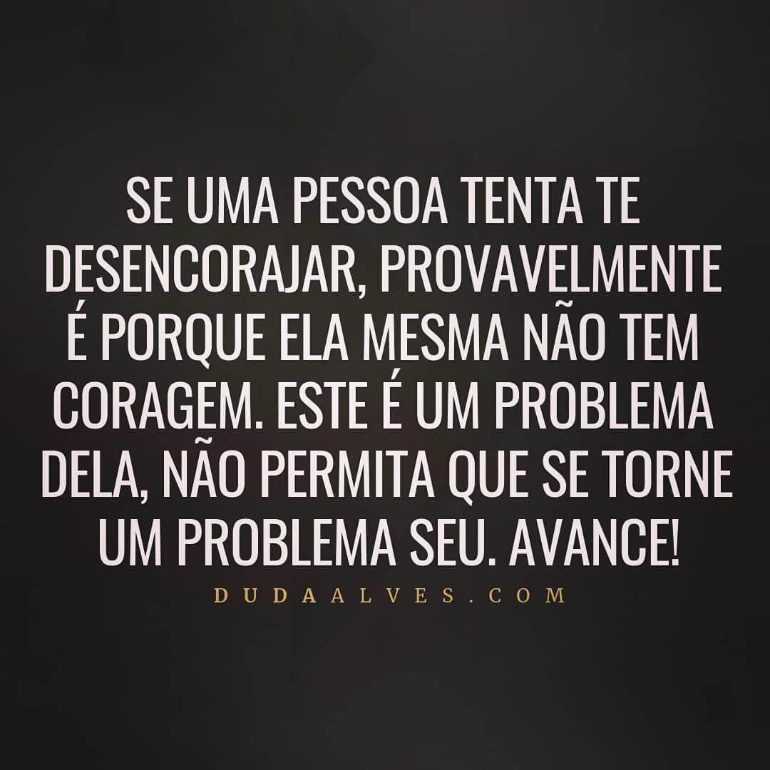 Duda Alves On Instagram Precisa Tomar Uma Atitude Corajosa Nao