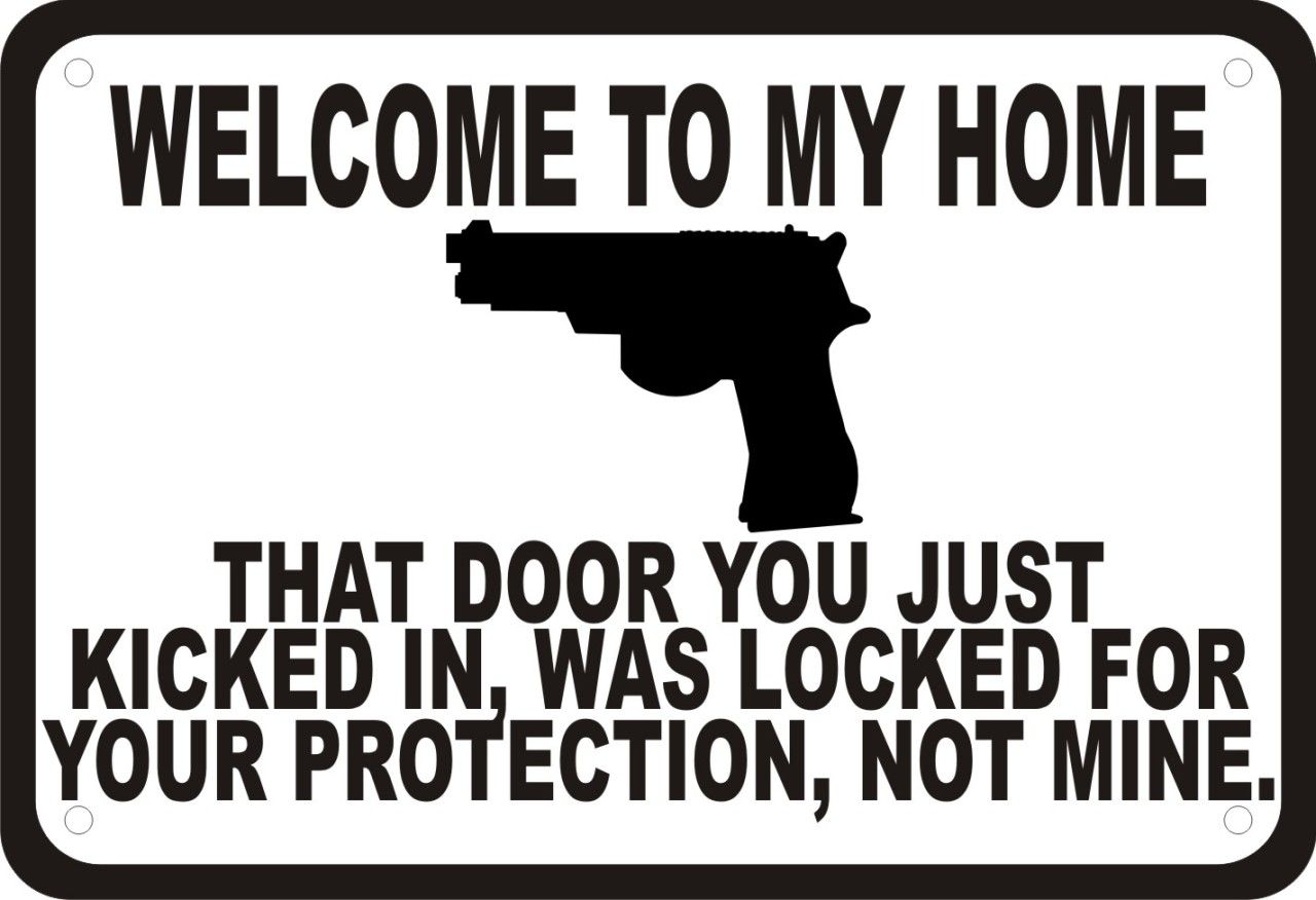 "Funny Gun Pictures And Quotes: Welcome To My Home Gun Security Humor 10""x7"" Sign"