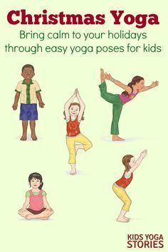 5 Christmas Yoga Poses For Kids Printable Poster Kids Yoga Stories Yoga Resources For Kids Kids Yoga Poses Yoga For Kids Childrens Yoga