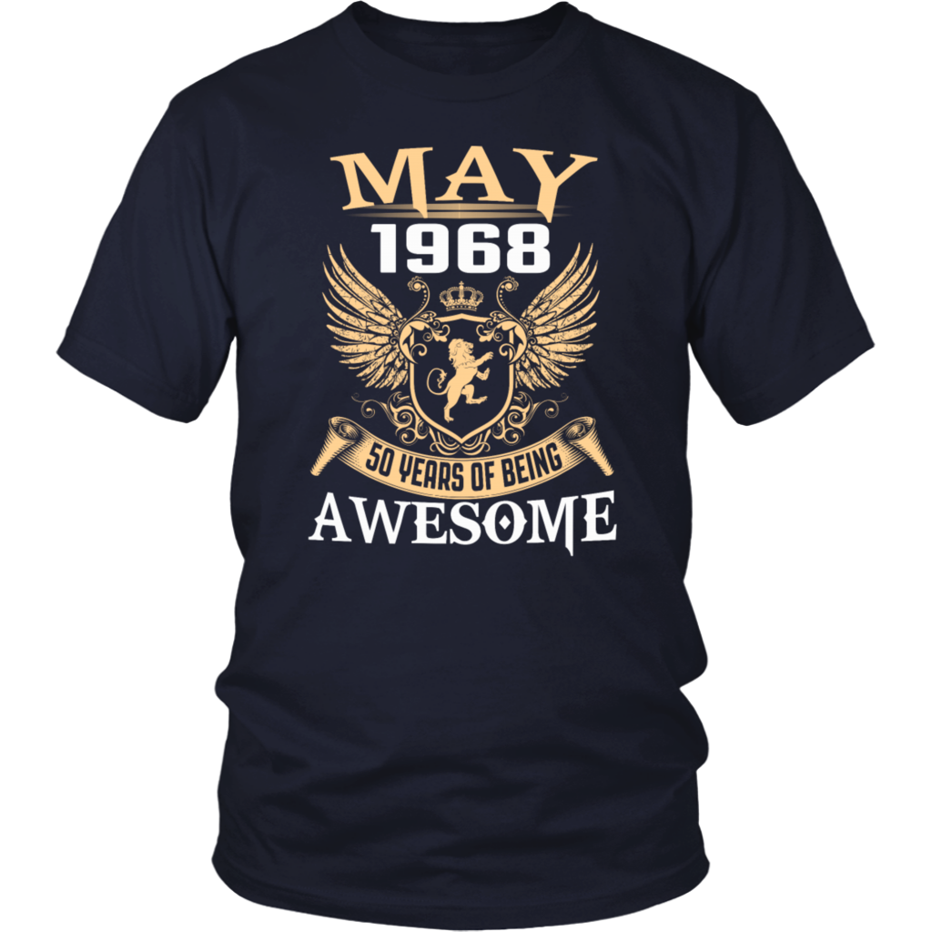 May 1968 50 Years Of Being Awesome TShirt