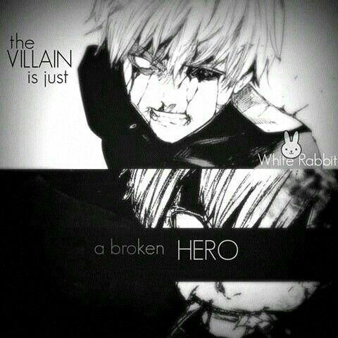 The Villain Is Just A Broken Hero Text Sad Kaneki Ken White Hair