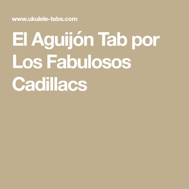 El Aguijn Tab Por Los Fabulosos Cadillacs Aguijon Pinterest