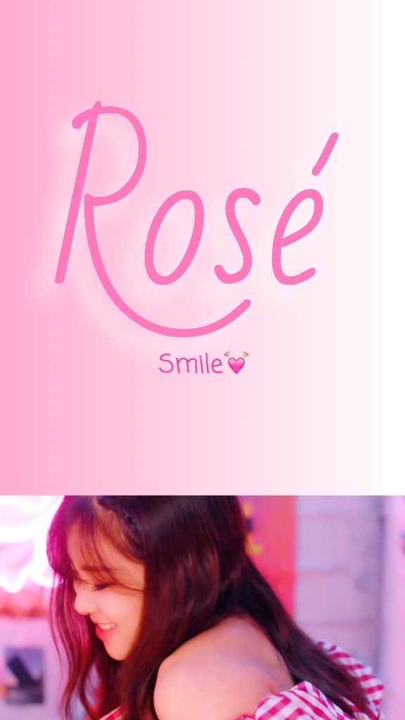 Rose Blackpink Wallpaper As If It S Your Last Made By