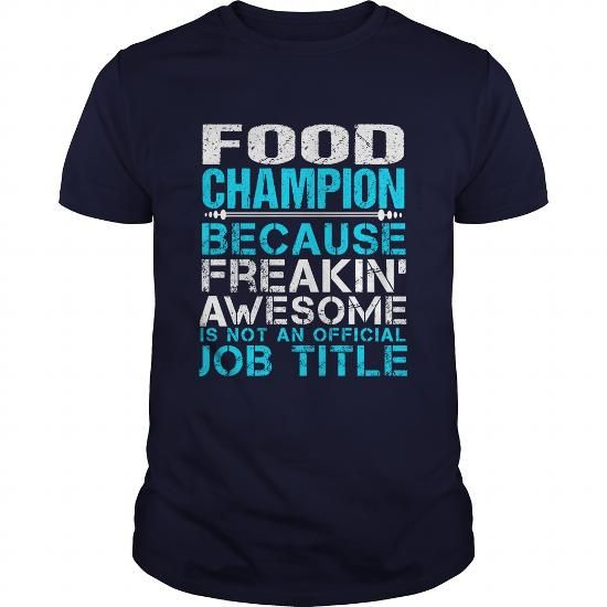 FOOD-CHAMPION - #shirt design #tshirt pillow.  FOOD-CHAMPION, tshirt organization,hoodie. LOWEST PRICE =>...