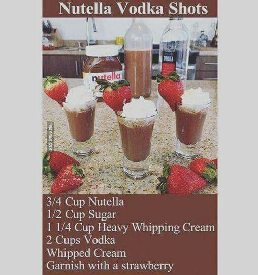 Nutella vodka shots | drinks | Pinterest | Nutella and Recipes
