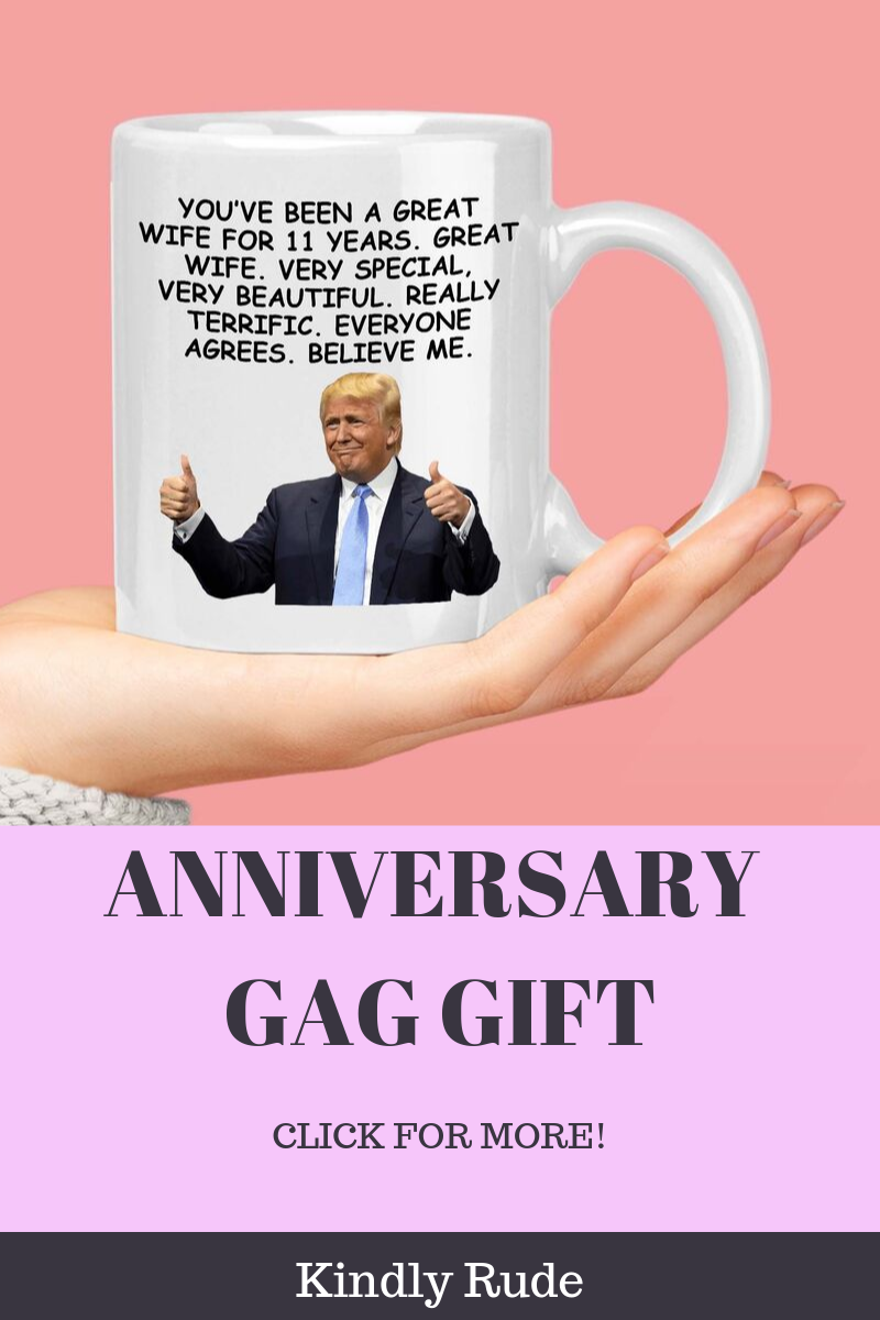 There Are Plenty Of 11th Wedding Anniversary Gift Ideas But This Mug With Anniversary Print Is A Anniversary Funny Gifts In A Mug Anniversary Gifts For Parents