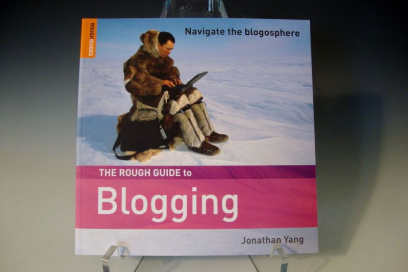 The Rough Guide to Blogging by Jonathan Yang - Navigate the Blogosphere - 2006 #ad