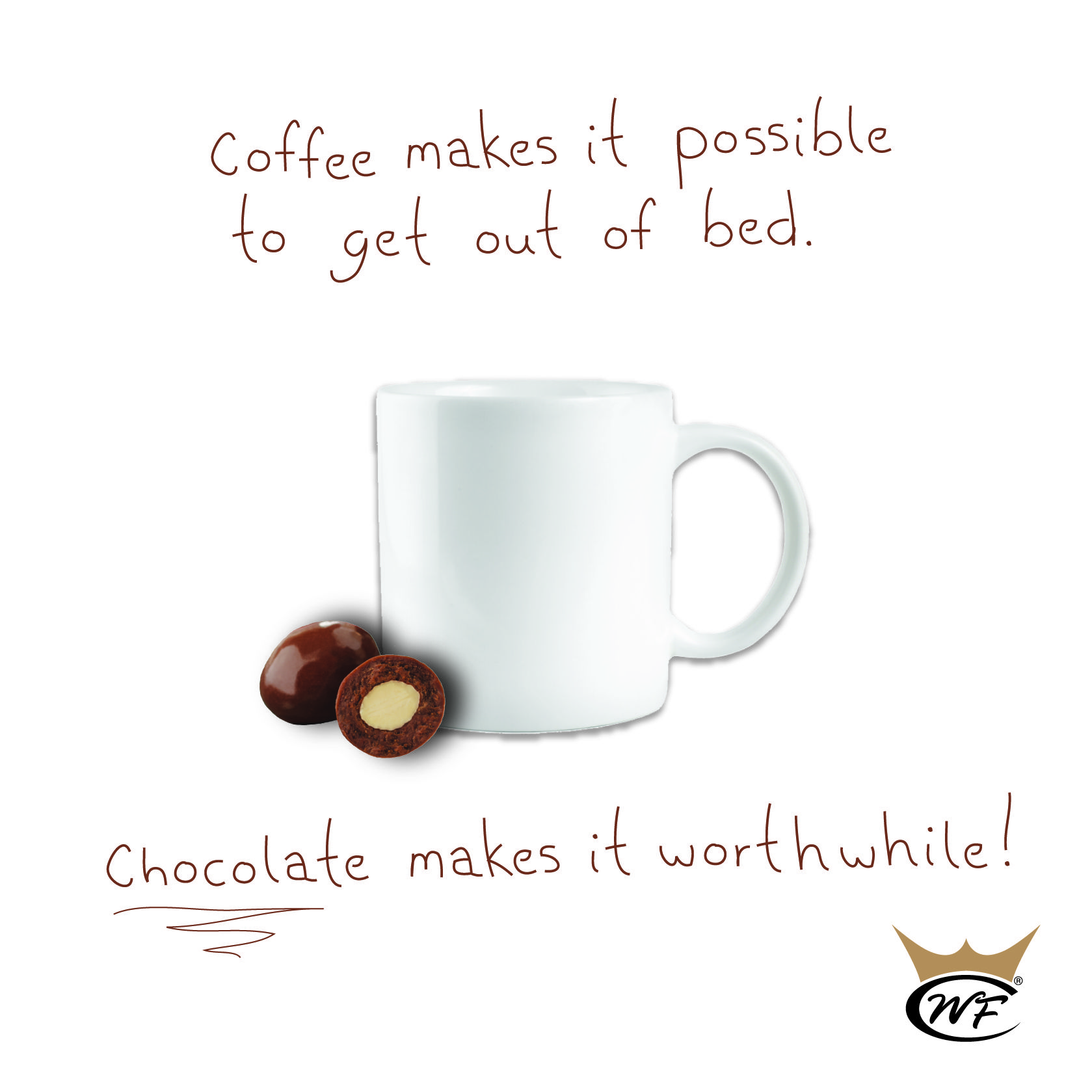 Pin By World S Finest Chocolate On For The Love Of Chocolate Chocolate Quotes Chocolate Humor Craving Coffee