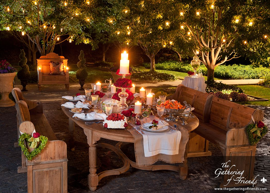 Romantic Dinner Outside By The Gathering Of Friends Romantic Dinners Romantic Design Romantic Evening