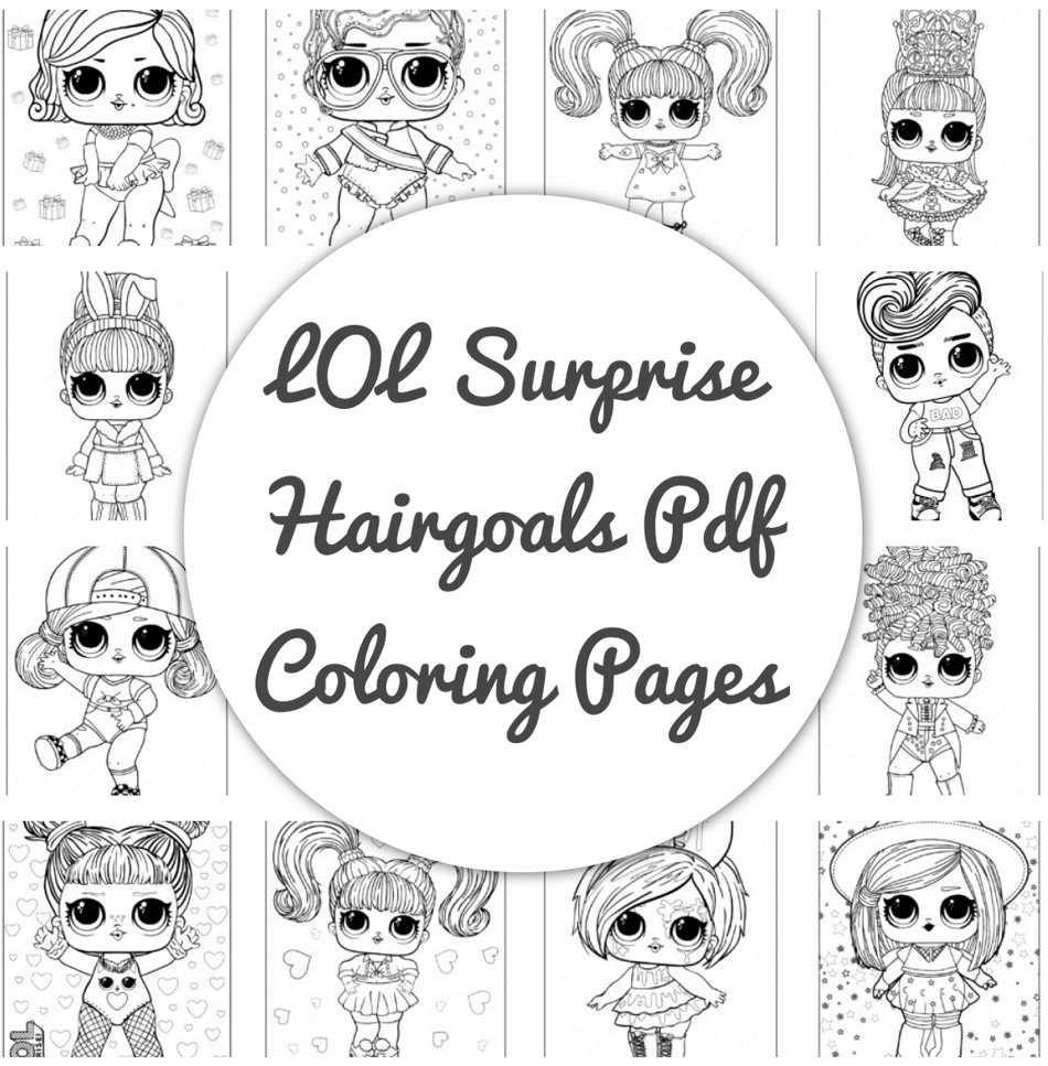 12 Pages Free Printable Lol Surprise Hairgoals Pdf Coloring Book In 2021 Coloring Pages Coloring Books Printable Coloring Pages