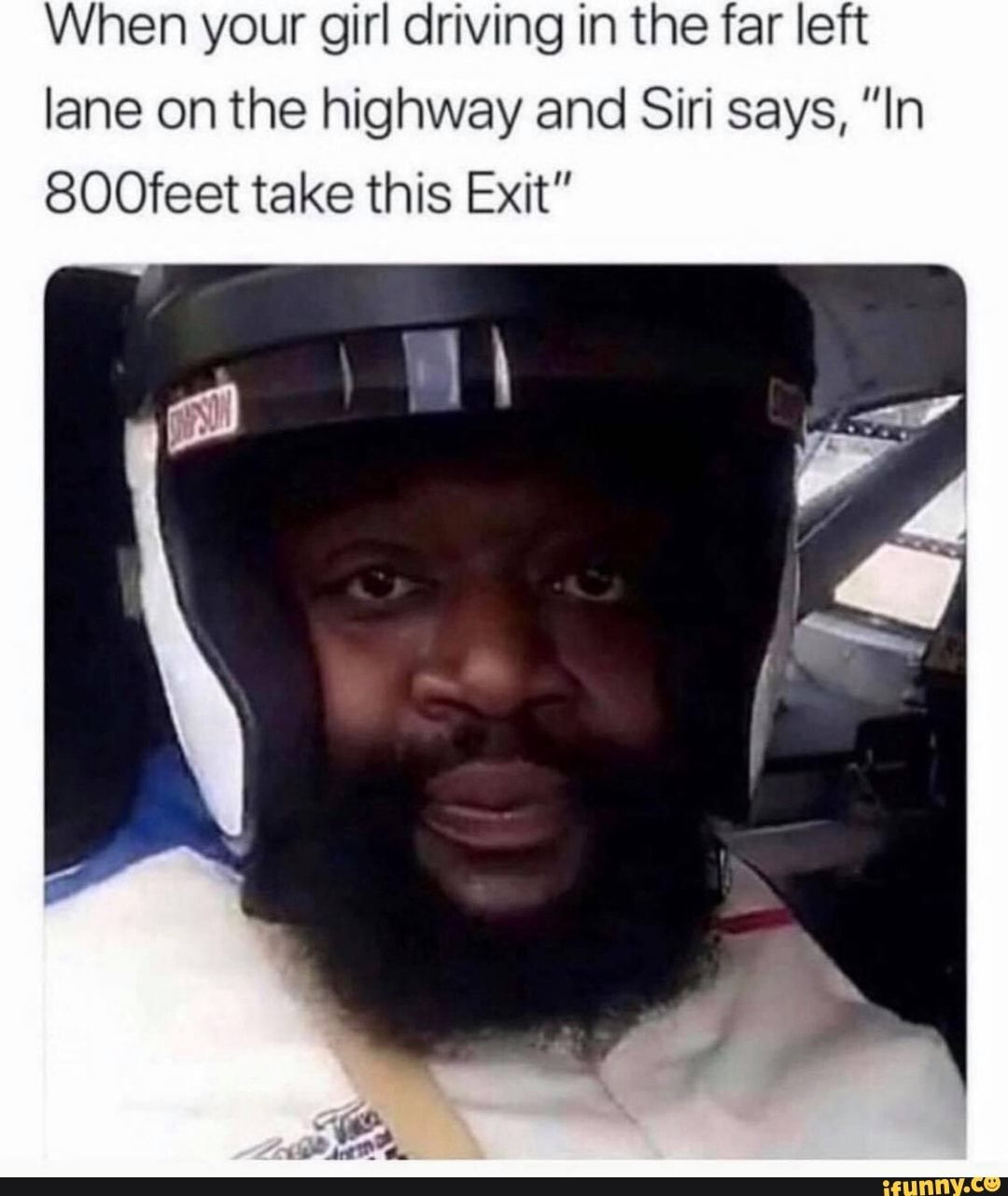When your girl driving in the far left lane on the highway and Siri says,
