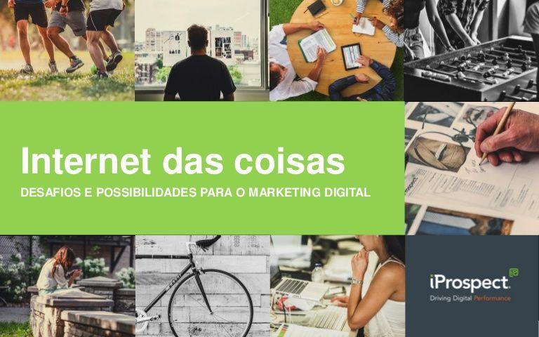 Com o crescimento do número de objetos conectados à Internet, apresentamos uma previsão para o mercado do marketing digital com o impacto da Internet das Coisa…