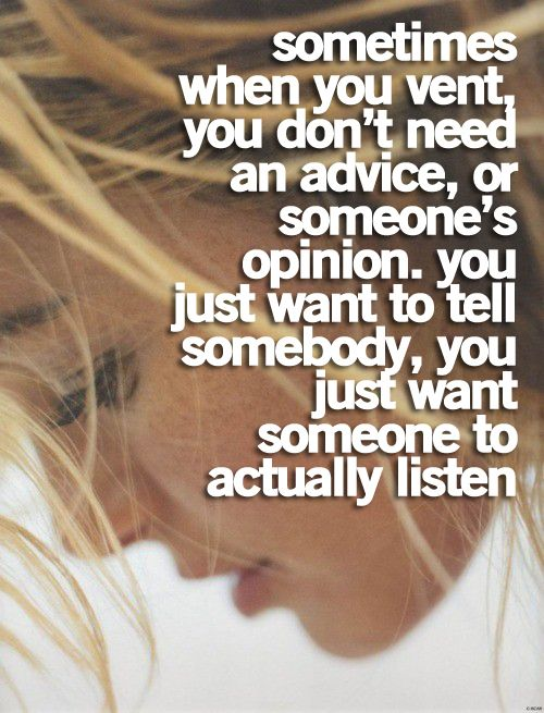 and most of the time my cilivan girlfriends don't know how to give me advice, but I am so grateful they are willing to just listen <3
