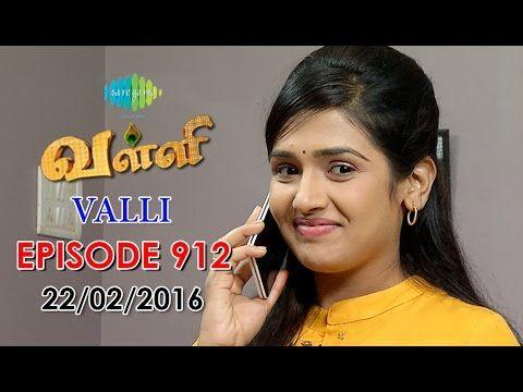 Valli - Tamil Serial | Episode 917 (27/02/2016) - YouTube | valli