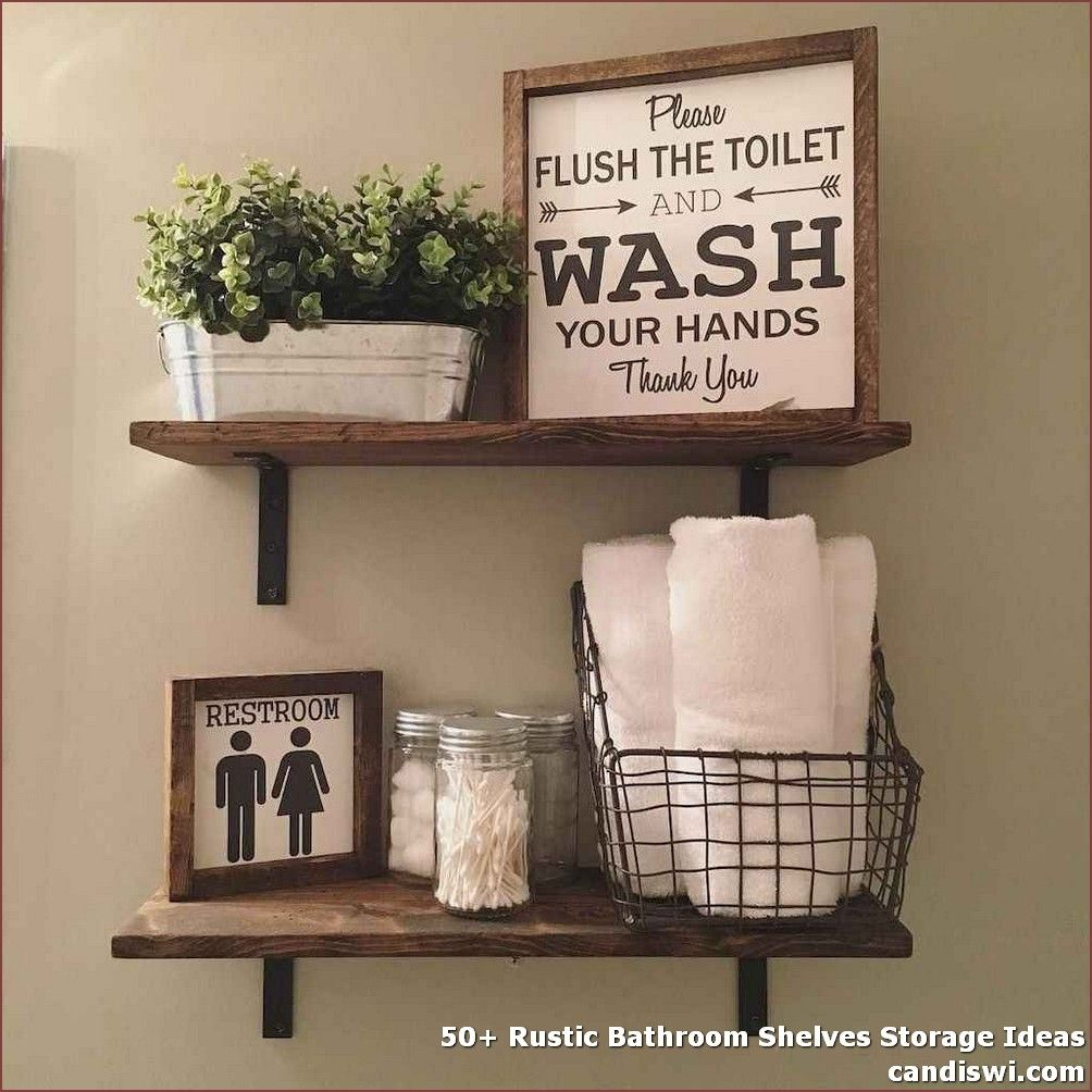 50 Rustic Bathroom Shelves Storage Ideas Including A Floating Shelf Above The Bathroom In 2020 Toilet Room Decor Bathroom Decor Signs Farmhouse Decor Living Room