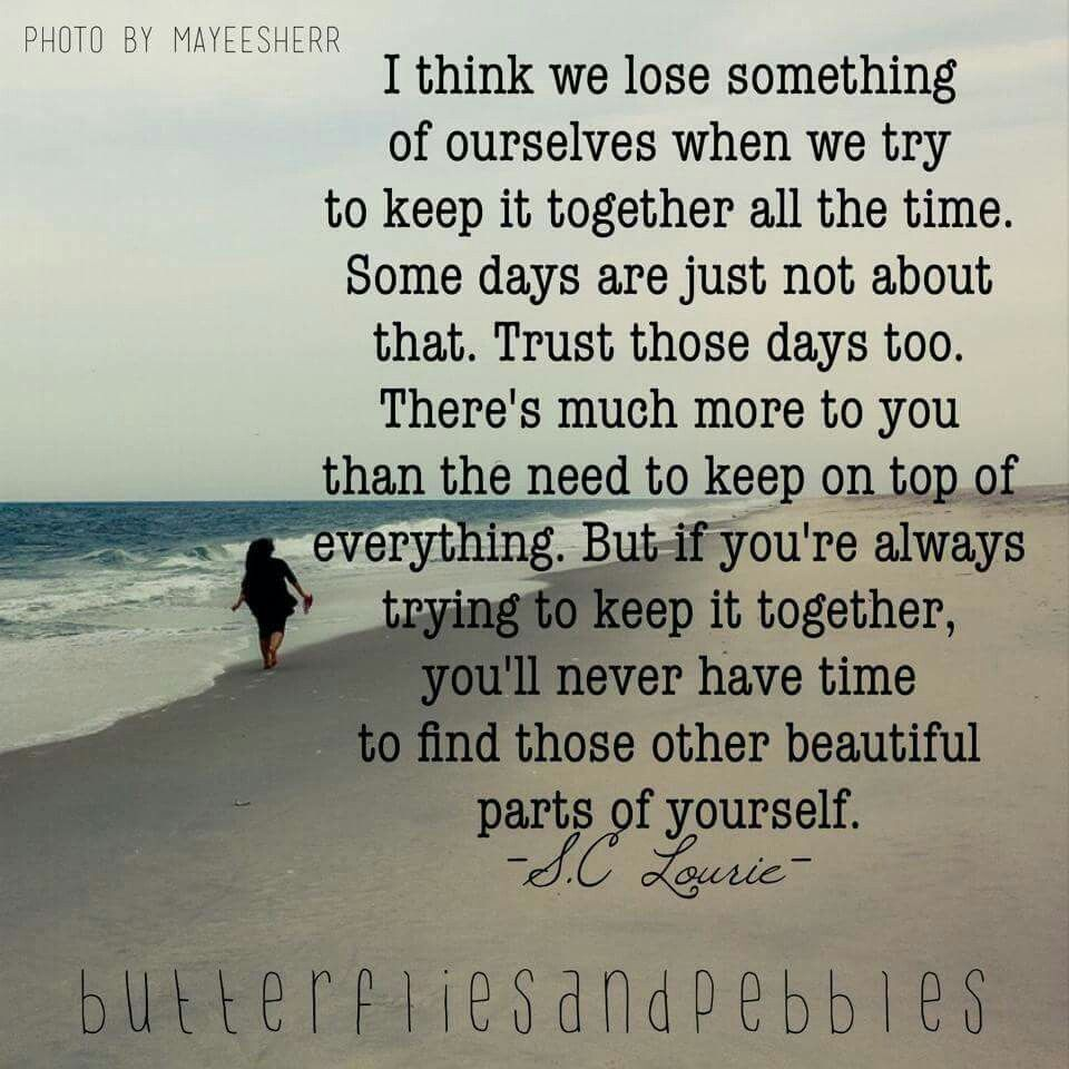 Keeping It Together Letting It Go Meaningful Quotes