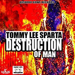 Destruction of Man Tommy Lee Sparta | Format: MP3, https://www.amazon.com/dp/B06WD15NNR/ref=cm_sw_r_pi_mp3