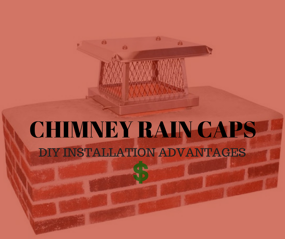 The Ins And Outs Of Investing In A Stainless Steel Chimney Cap Return On Investment Risks Of Not Having A Chimney Cap Rain Cap Chimney Cap Diy Installation