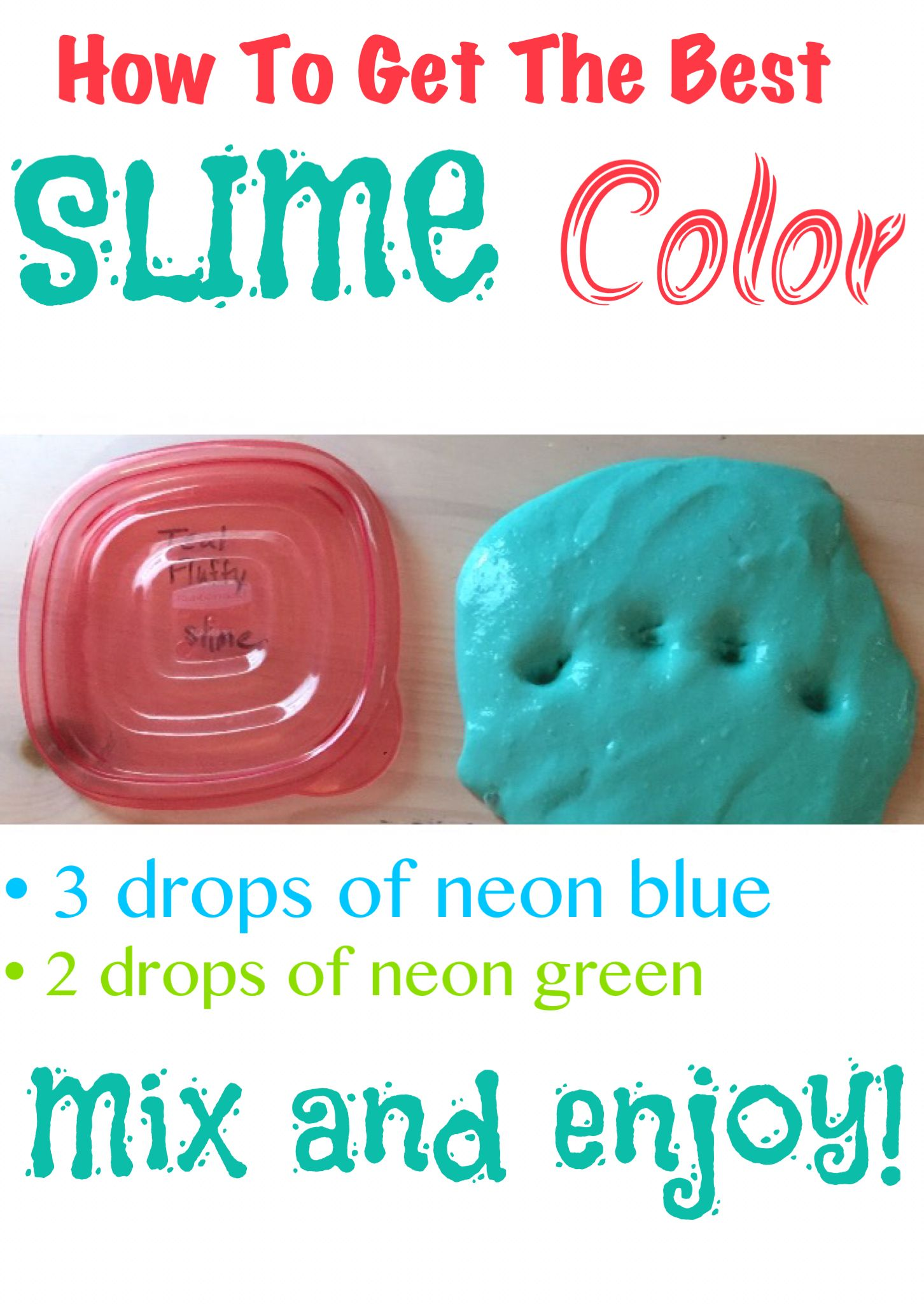 How to get the best slime color with neon food coloring. 3 ...