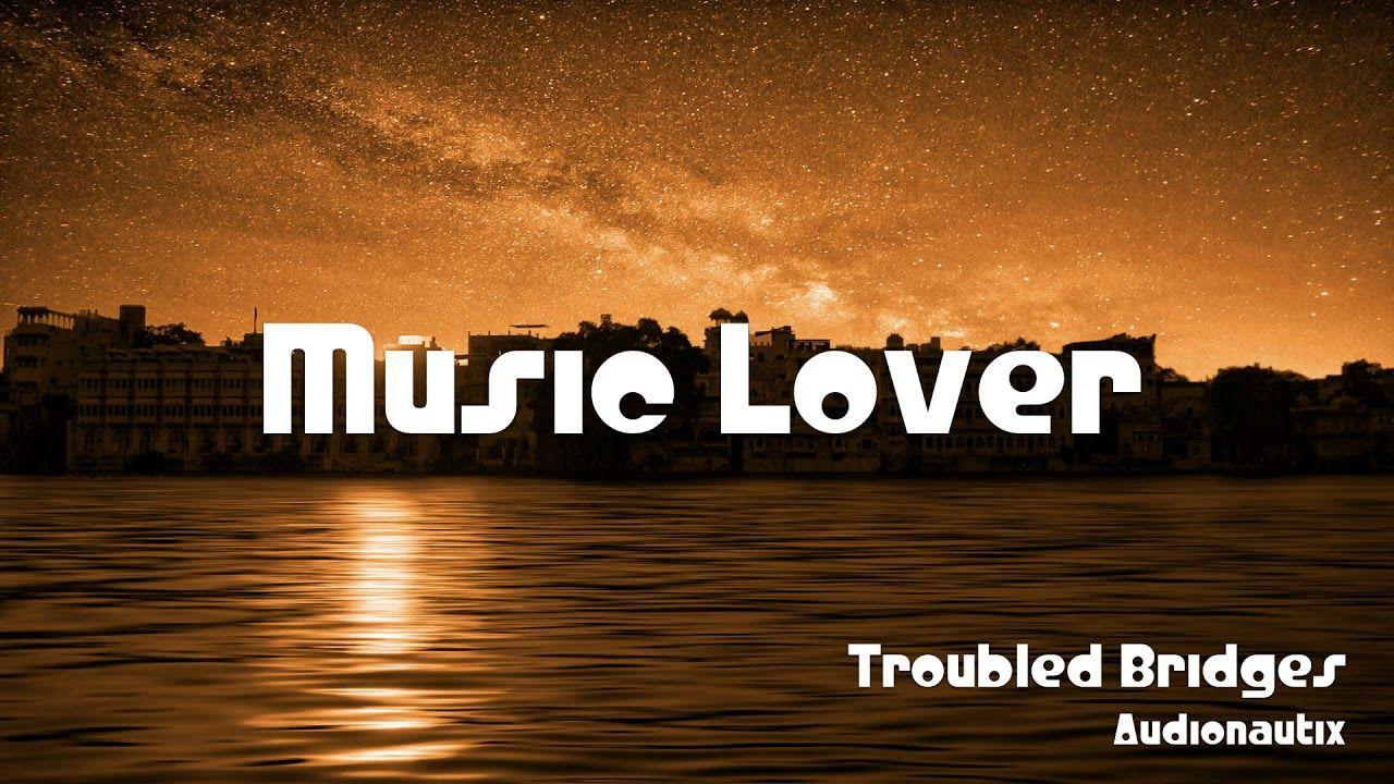 🎵 Troubled Bridges - Audionautix 🎧 No Copyright Music