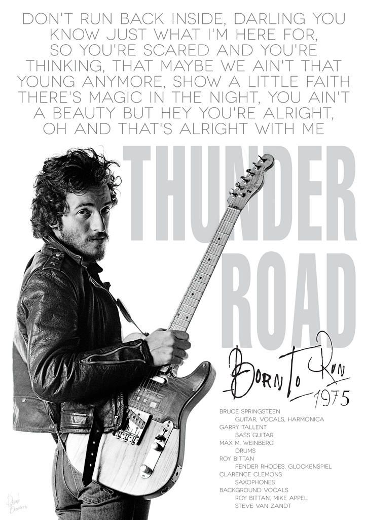 Bruce Springsteen Thunder road poster by DanieleBenedetti on DeviantArt #brucespringsteen