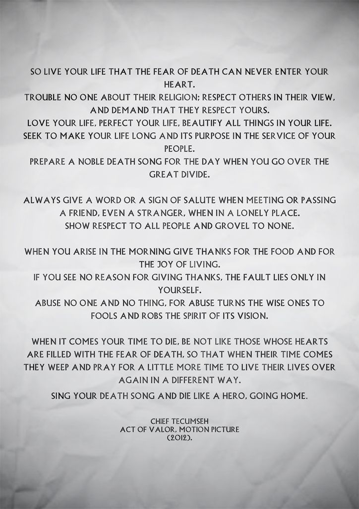 Poem By Tecumseh From Act Of Valor I Cry When I Read This Everytime