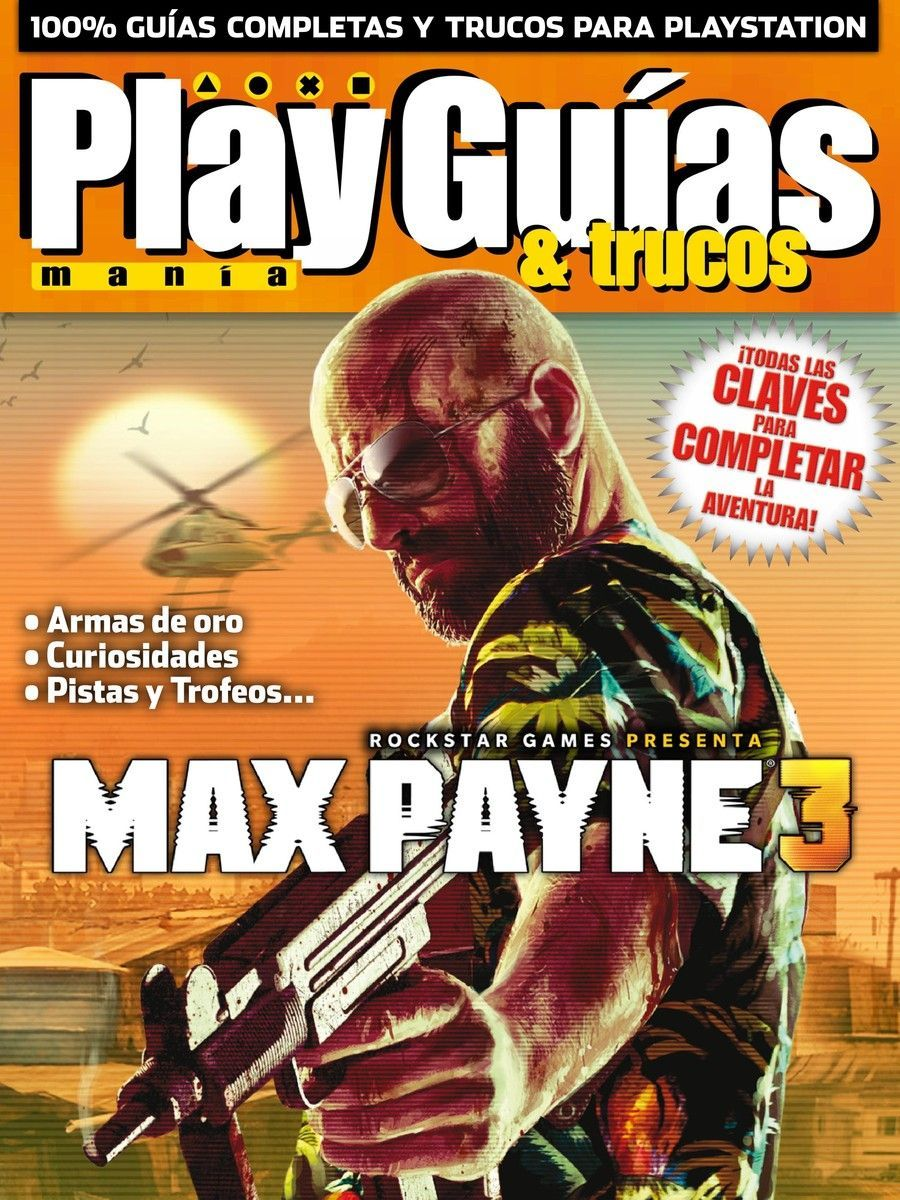 Playmanía Guías. Max Payne 3. Famous monsters, Magazine
