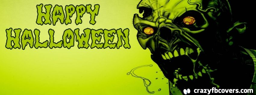 Zombie Happy Halloween Facebook Cover Facebook Timeline Cover Photo Fb Cover Halloween Facebook Cover Timeline Cover Photos Facebook Timeline Covers