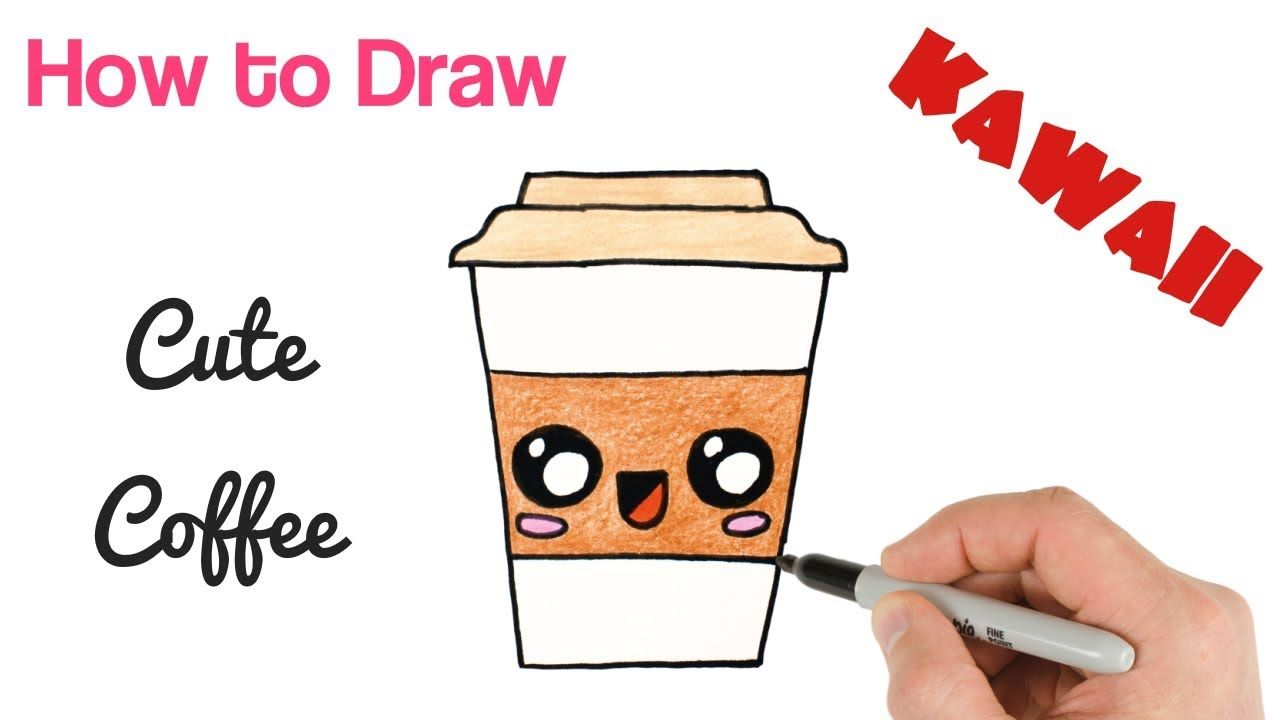 How To Draw A Cute Coffee Drink Super Easy Kawaii Drawings Cute Kawaii Drawings Cute Drawings