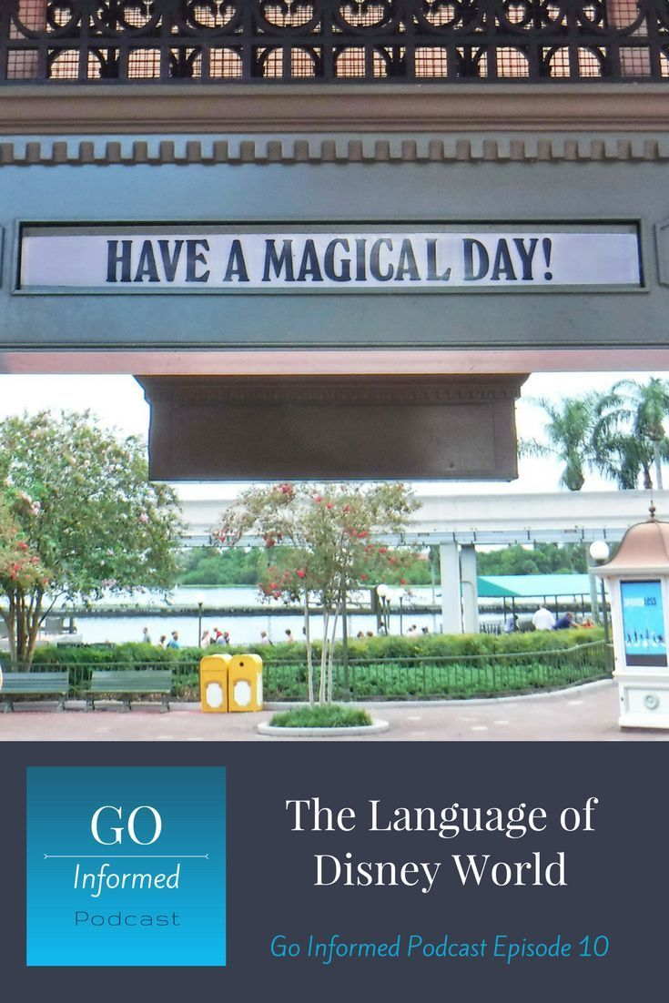 Disney World Commonly Used Words and Phrases - Go Informed ...