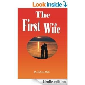 THE FIRST WIFE   - http://shhbooks.com/free-ebooks/romance/first-wife/