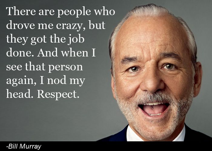 Bill Murray Quote General Awesomeness Bill Murray Funny Bill