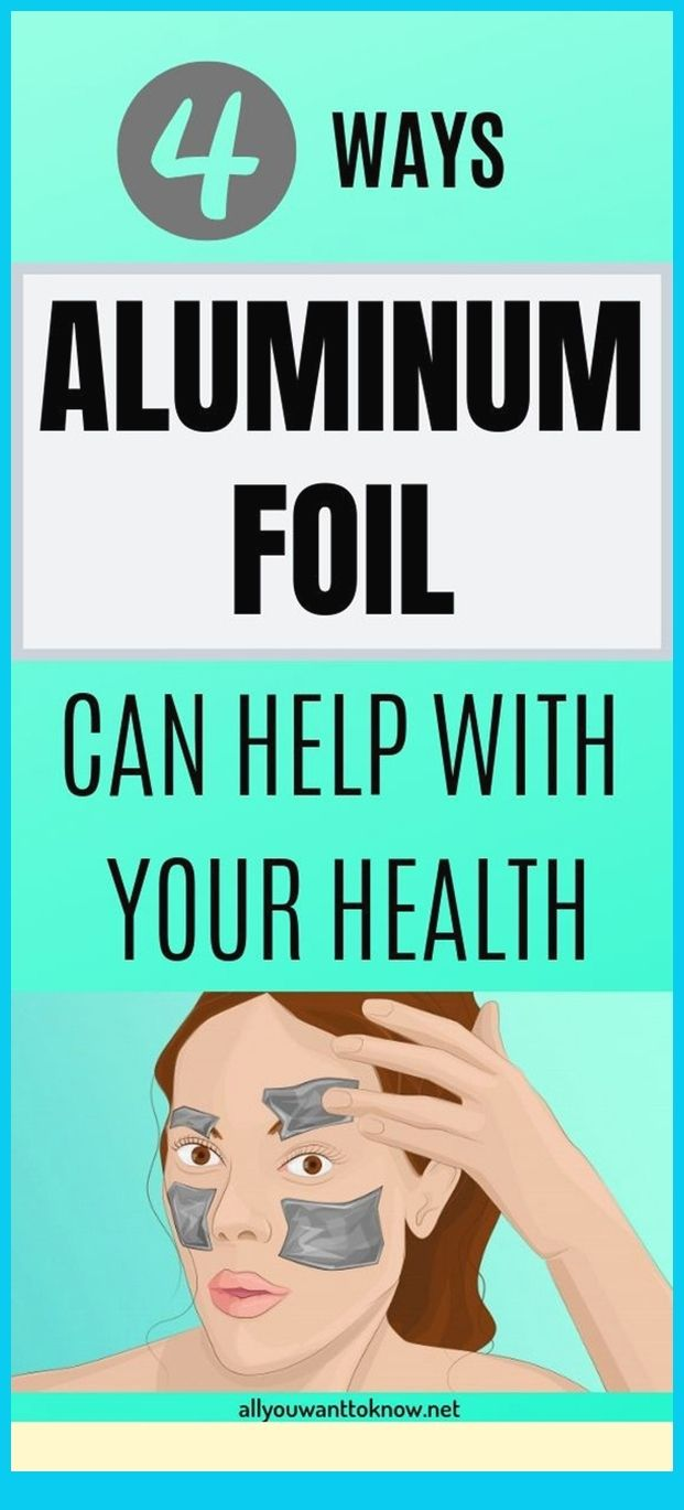 4 Ways Aluminum Foil Can Help With Your Health