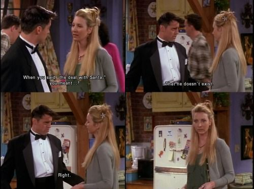 Funny Christmas Memes For Friends : Friends phoebe finds out there's no santa moving pictures box