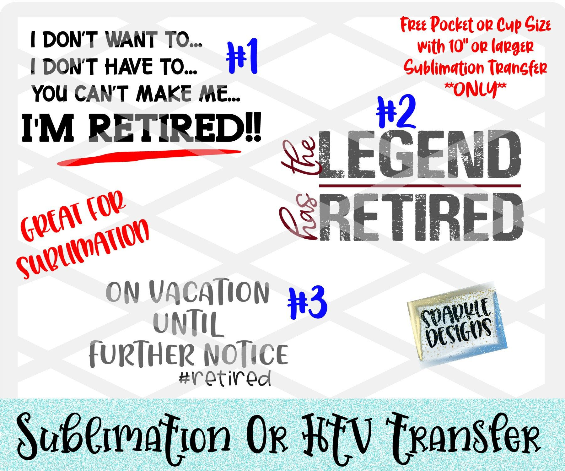 Retirement Designs Htv Transfer Sublimation Transfer Heat Transfer Vinyl Ready To Press Diy Iron On Retired The Legend Has Retired Printable Vinyl Heat Transfer Vinyl Htv