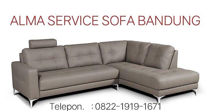 Pusat Service Sofa Di Bandung Cimahi Tlp Wa 082219191671