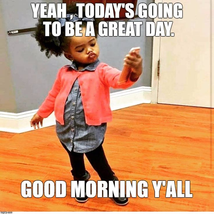 25 Good Morning Memes To Kickstart Your Day Sayingimages Com Morning Quotes Funny Funny Good Morning Memes Good Morning Meme