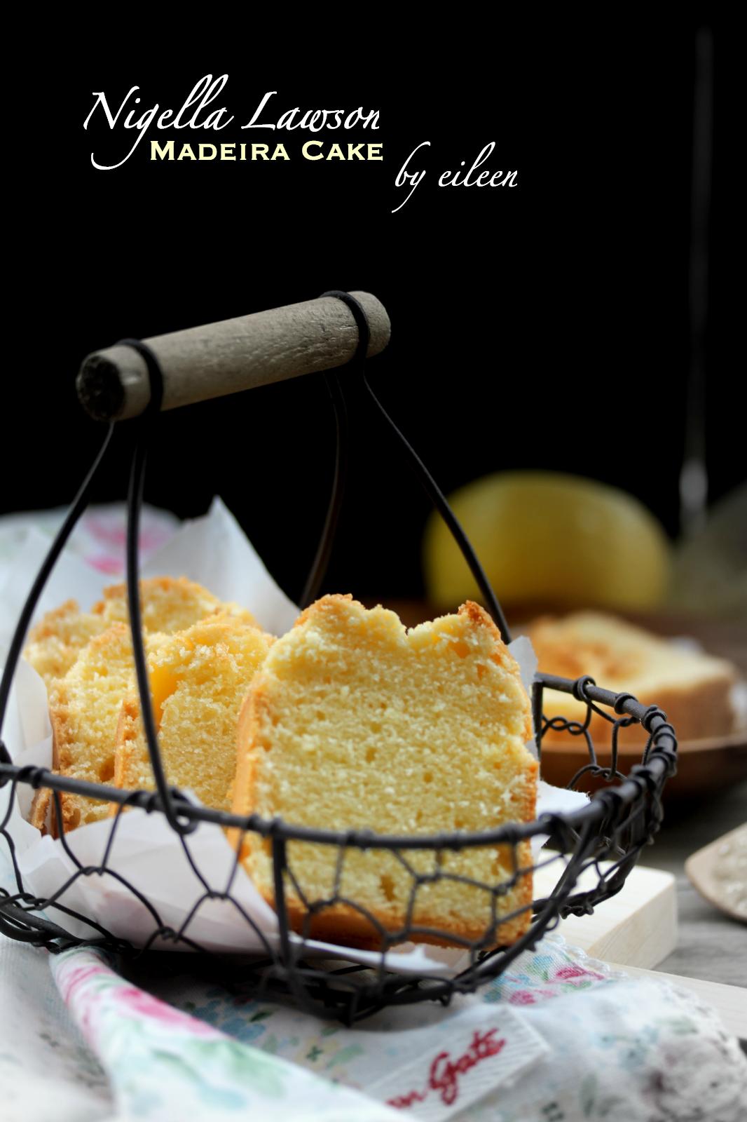 eileenの记事本: 马德拉蛋糕