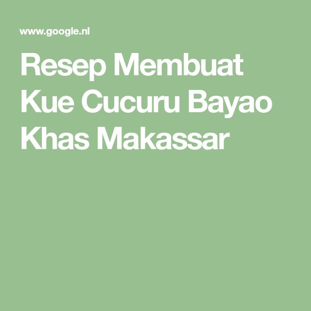 Resepnusantara Id Resep Kue Makassar