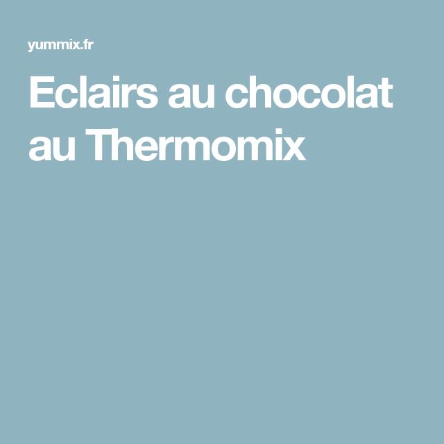 Eclairs au chocolat au Thermomix