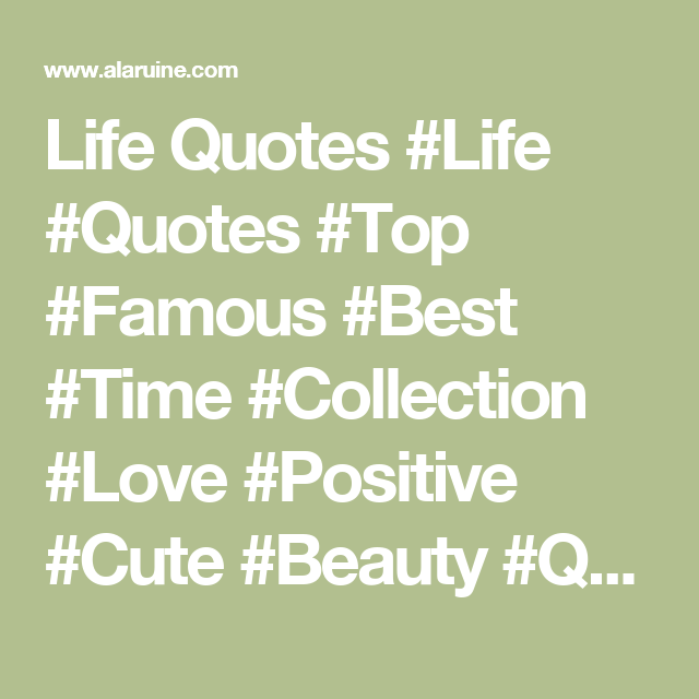 Famous Wedding Quotes Life Quotes #life #quotes #top #famous #best #time #collection #love