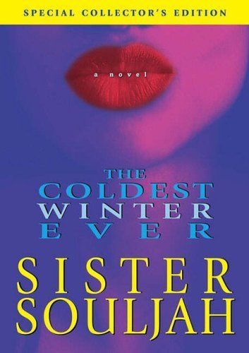 Coldest Winter Ever, The by Sister Souljah, http://www.amazon.co.uk/dp/074327010X/ref=cm_sw_r_pi_dp_Wgfatb034P8BF