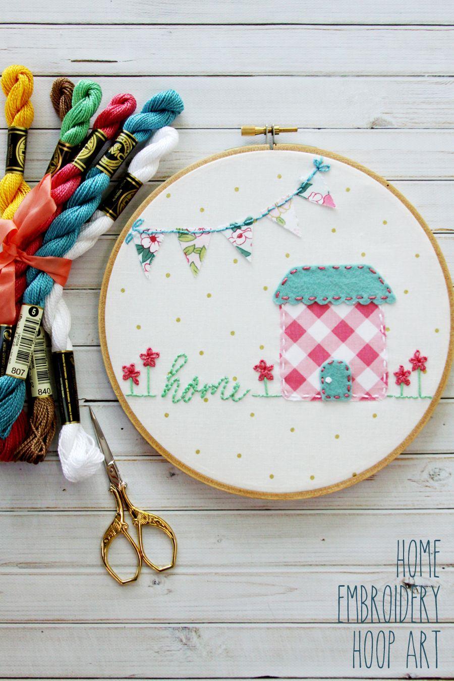 Sweet Home Embroidery Hoop Art -   Bordado, Apliques y Fieltro