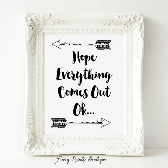 Hope Everything Comes Out Ok Bathroom Wall Artfunny Bathroom Inspiration Small Bathroom Wall Art Decorating Inspiration