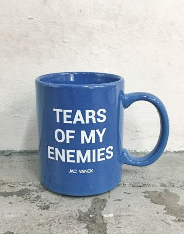 Tears Of My Enemies Coffee Mug   Jac Vanek