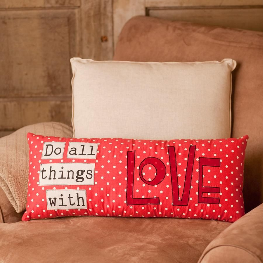 """Do All Things with Love - 23 1/2"""" x 10"""" Pillow // Isn't this the cutest?!"""
